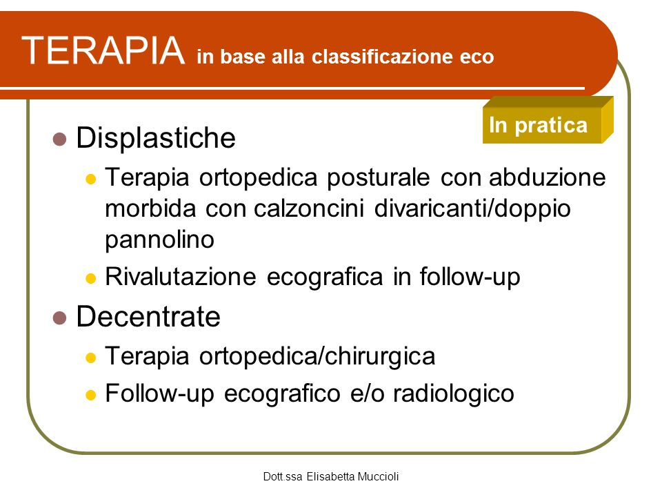 TERAPIA in base alla classificazione eco