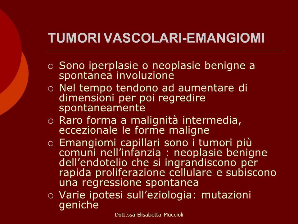 TUMORI VASCOLARI-EMANGIOMI