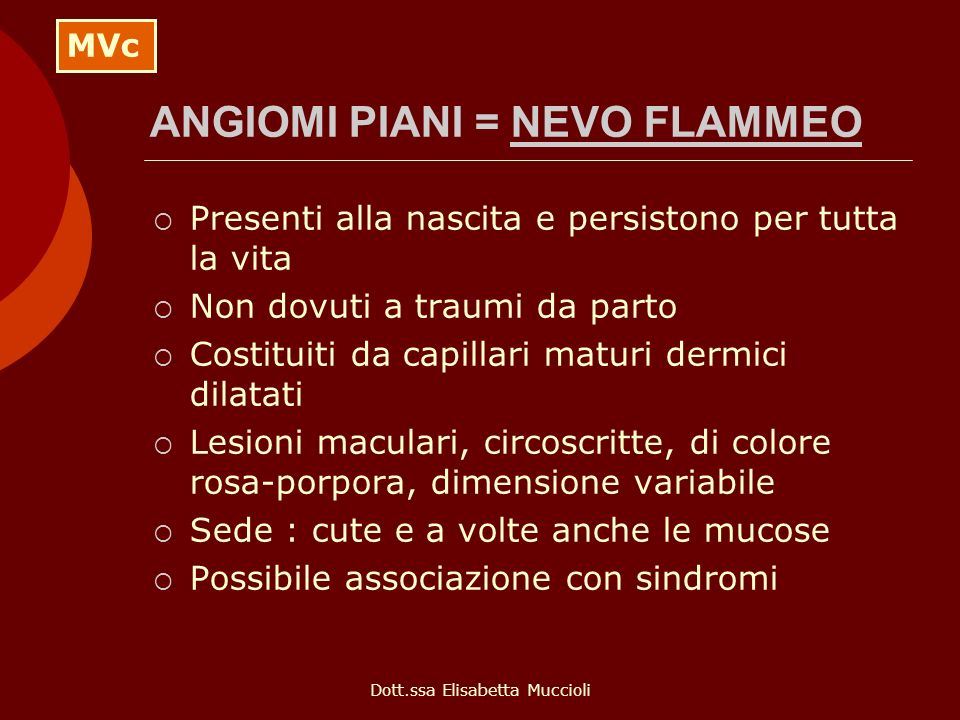 ANGIOMI PIANI = NEVO FLAMMEO