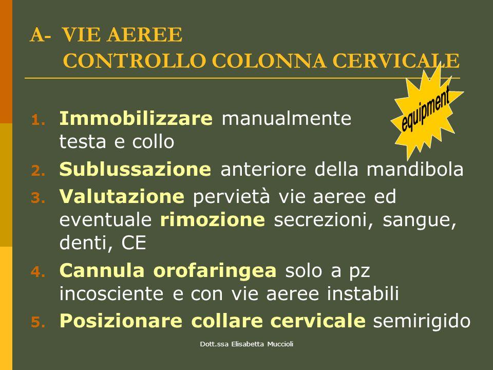 A- VIE AEREE CONTROLLO COLONNA CERVICALE