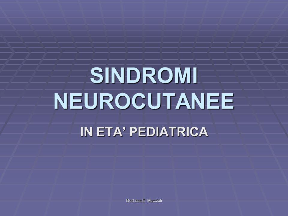 SINDROMI NEUROCUTANEE