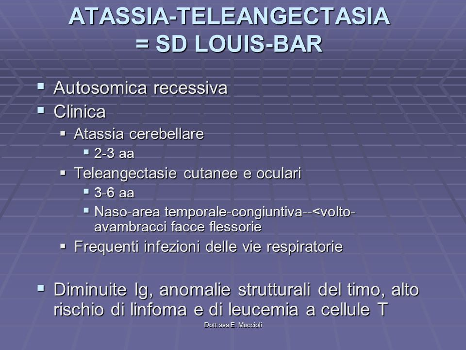 ATASSIA-TELEANGECTASIA = SD LOUIS-BAR