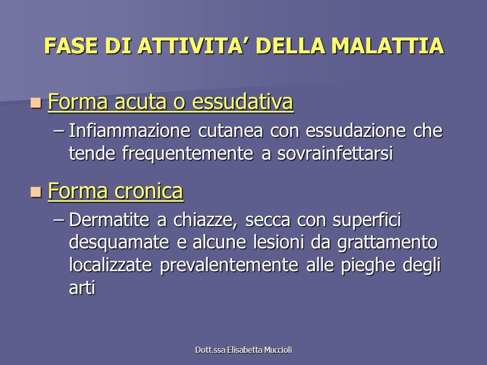 FASE DI ATTIVITA' DELLA MALATTIA