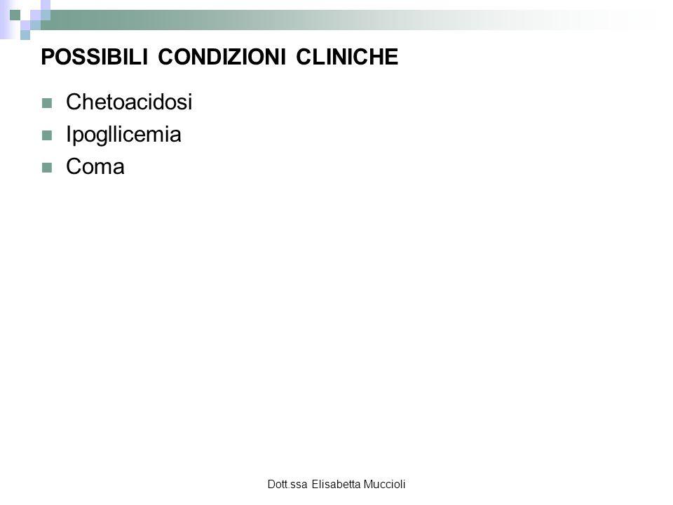 POSSIBILI CONDIZIONI CLINICHE