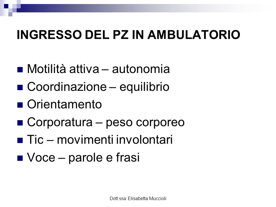 INGRESSO DEL PZ IN AMBULATORIO
