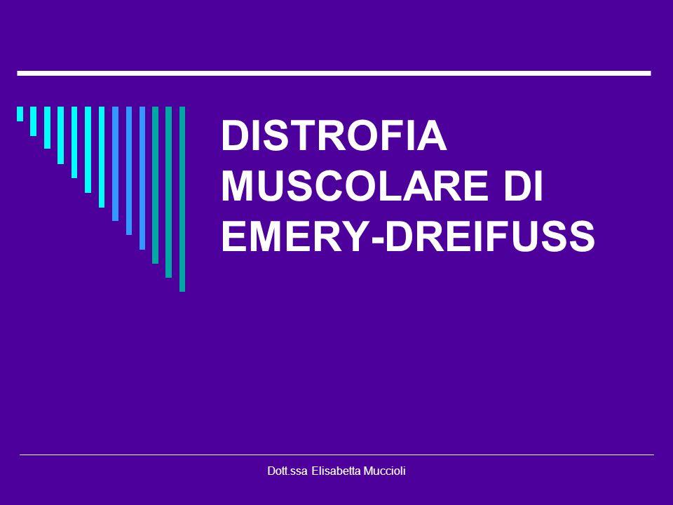 DISTROFIA MUSCOLARE DI EMERY-DREIFUSS