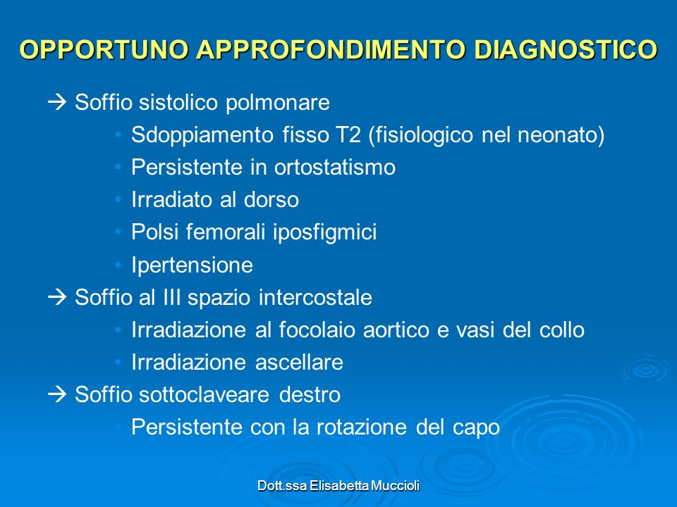 OPPORTUNO APPROFONDIMENTO DIAGNOSTICO