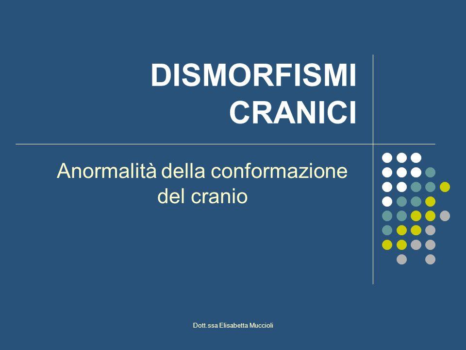 Anormalità della conformazione del cranio