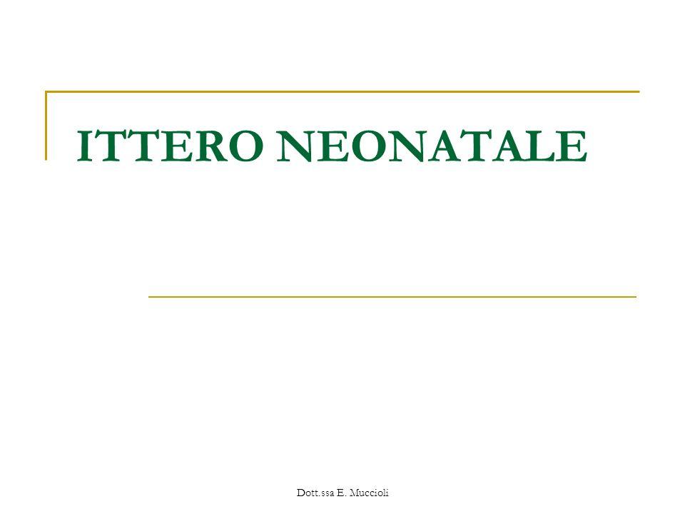 ITTERO NEONATALE Dott.ssa E. Muccioli