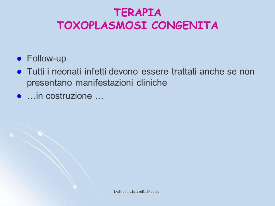 TERAPIA TOXOPLASMOSI CONGENITA