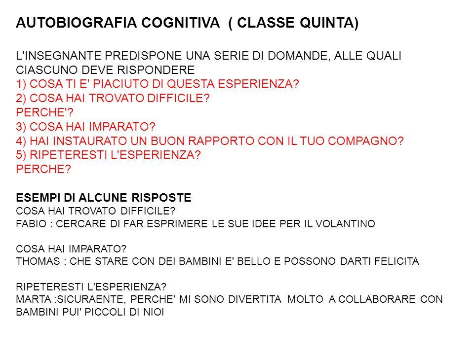 AUTOBIOGRAFIA COGNITIVA ( CLASSE QUINTA)