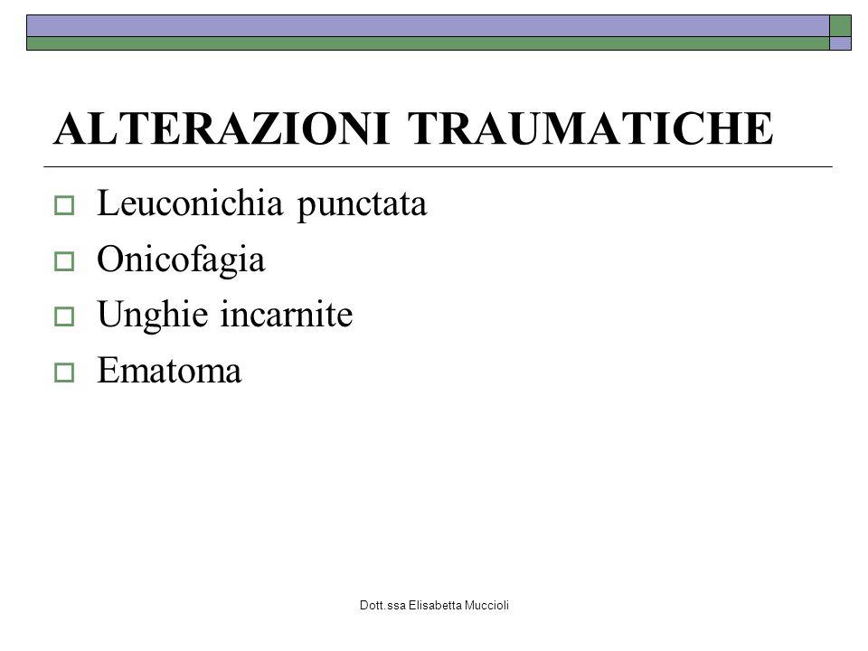 ALTERAZIONI TRAUMATICHE