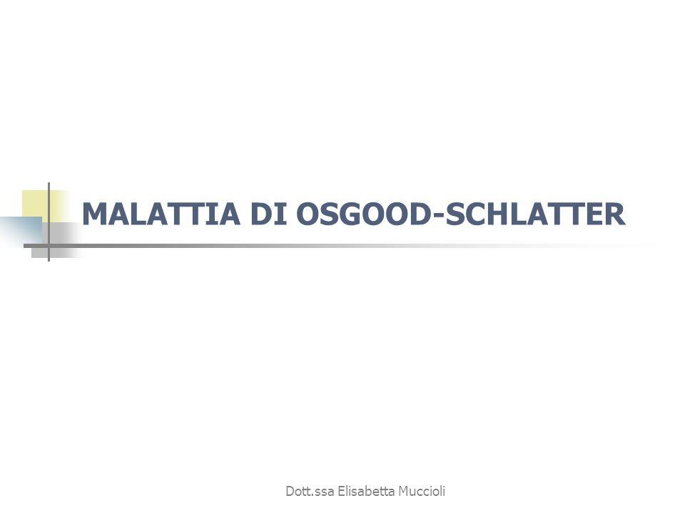 MALATTIA DI OSGOOD-SCHLATTER