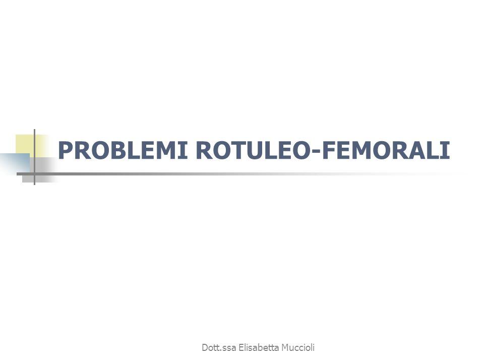 PROBLEMI ROTULEO-FEMORALI