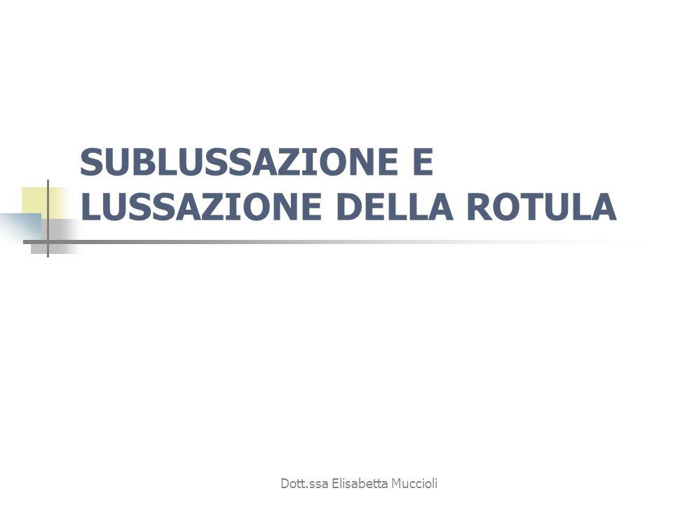 SUBLUSSAZIONE E LUSSAZIONE DELLA ROTULA