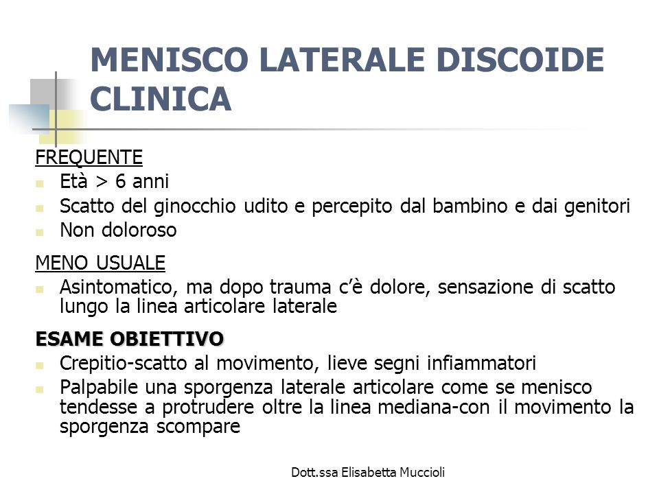 MENISCO LATERALE DISCOIDE CLINICA