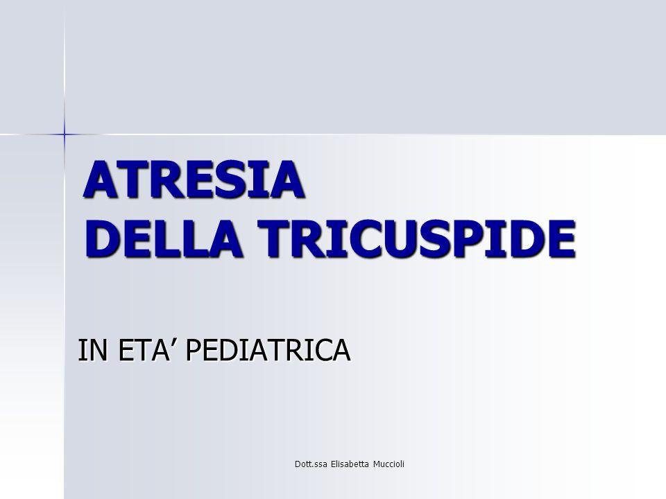 ATRESIA DELLA TRICUSPIDE