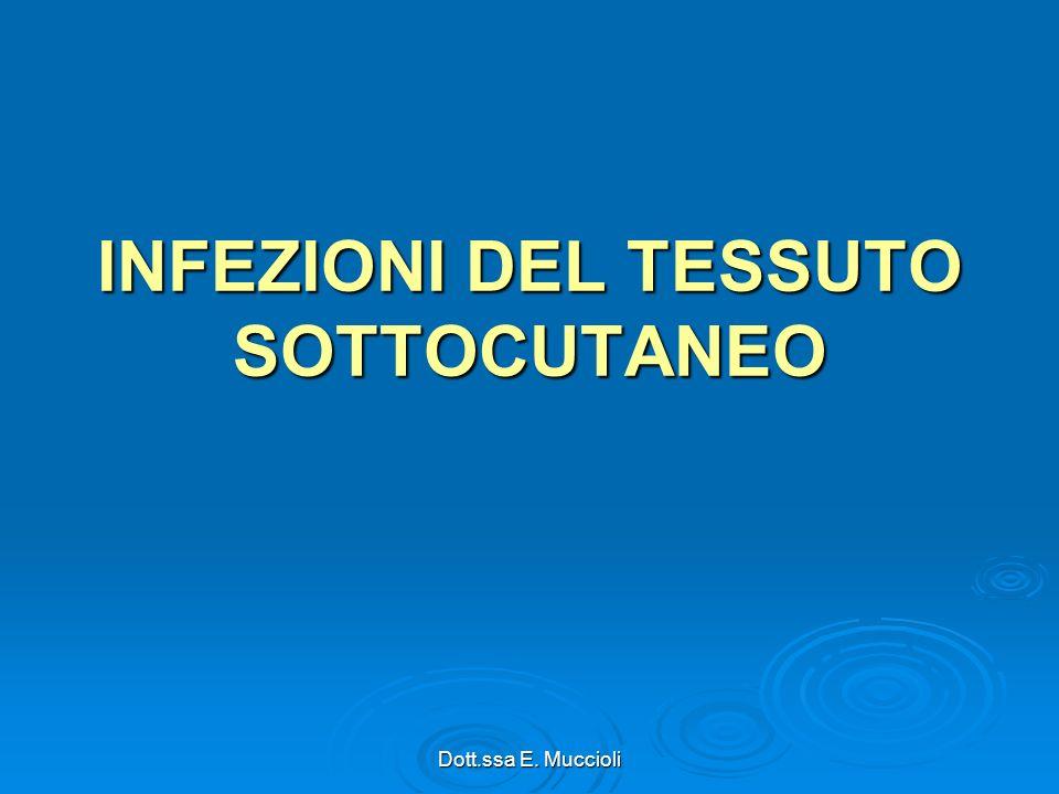 INFEZIONI DEL TESSUTO SOTTOCUTANEO