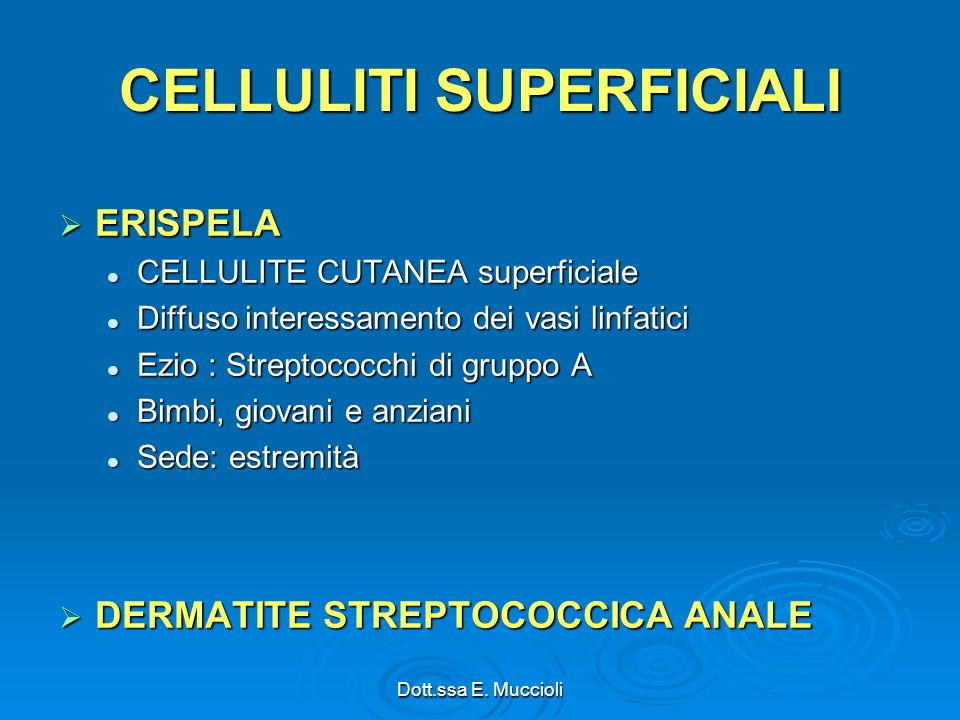 CELLULITI SUPERFICIALI