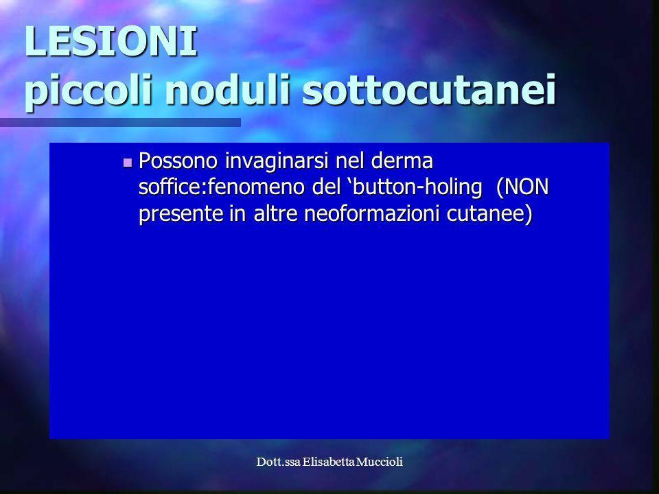 LESIONI piccoli noduli sottocutanei