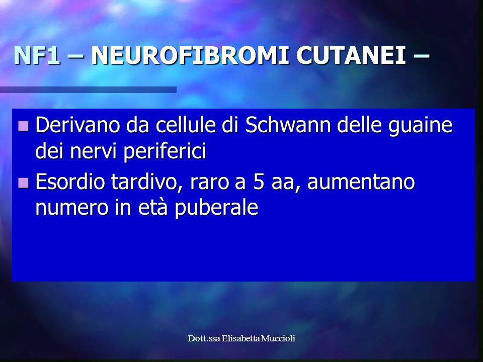 NF1 – NEUROFIBROMI CUTANEI –