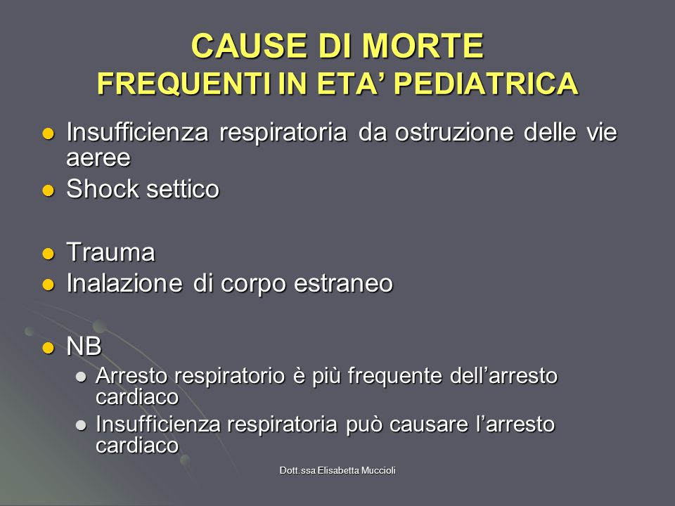 CAUSE DI MORTE FREQUENTI IN ETA' PEDIATRICA