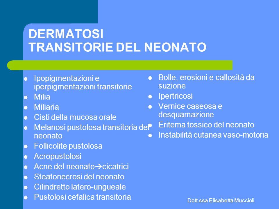 DERMATOSI TRANSITORIE DEL NEONATO