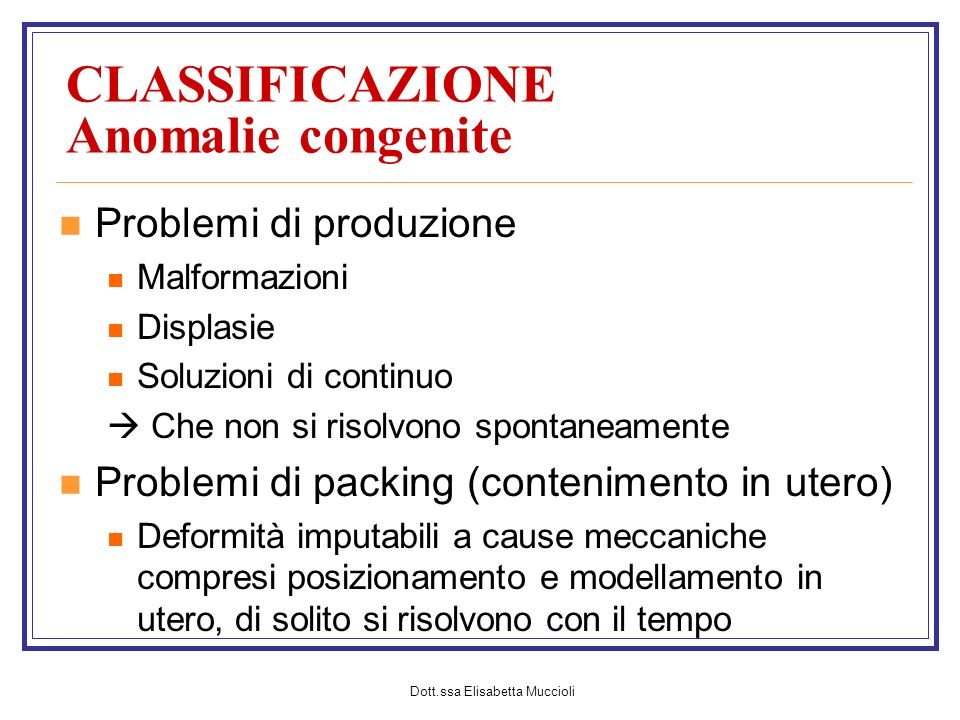 CLASSIFICAZIONE Anomalie congenite