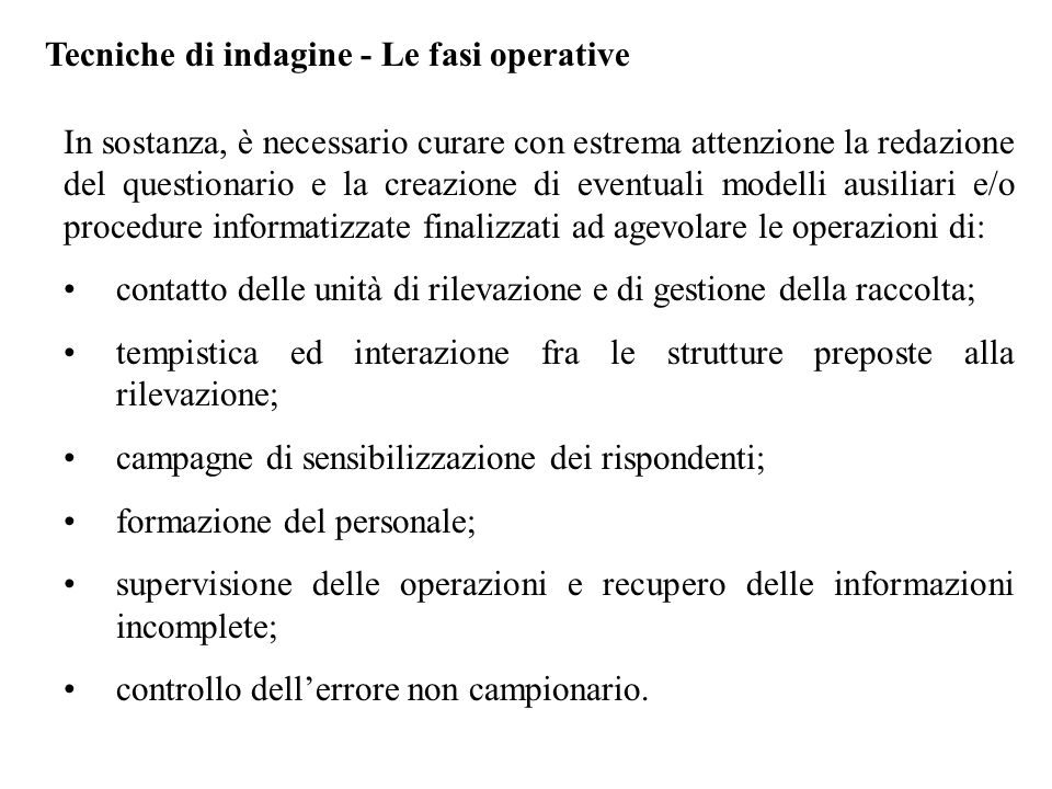 Tecniche di indagine - Le fasi operative