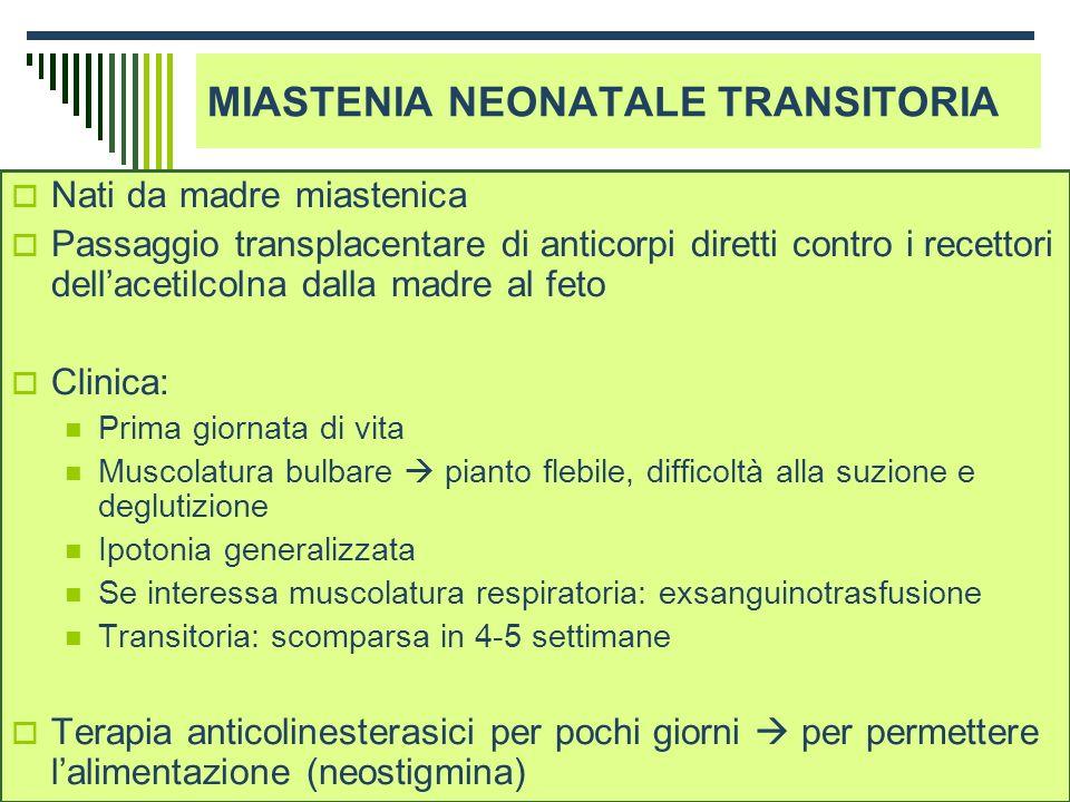 MIASTENIA NEONATALE TRANSITORIA
