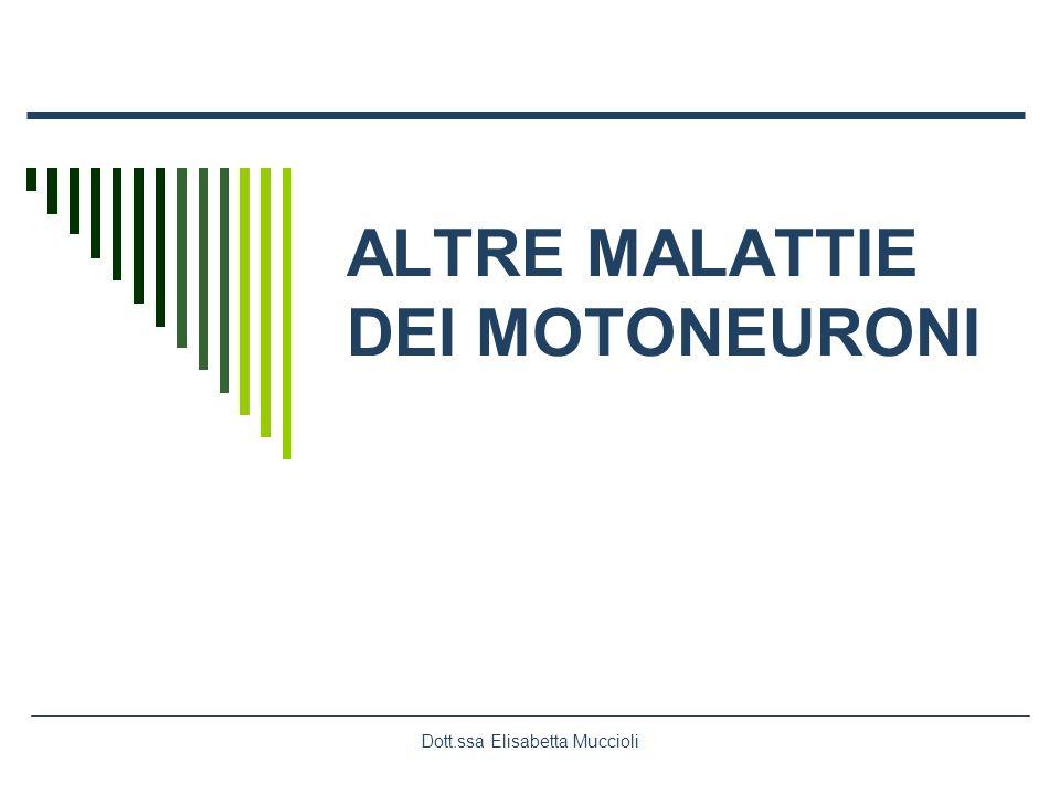 ALTRE MALATTIE DEI MOTONEURONI