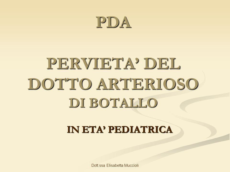 PDA PERVIETA' DEL DOTTO ARTERIOSO DI BOTALLO