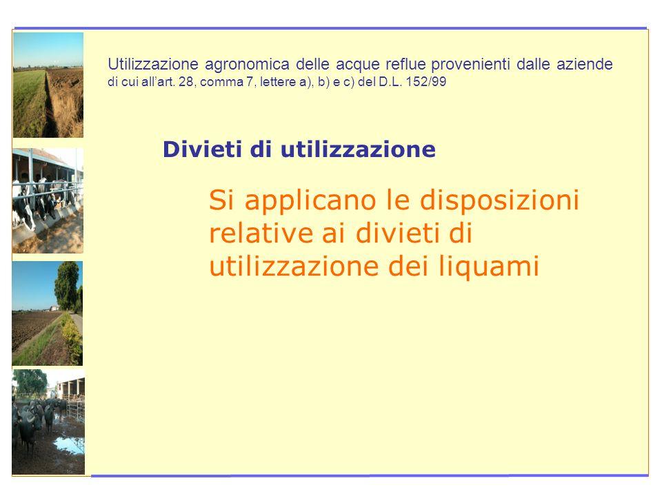 Utilizzazione agronomica delle acque reflue provenienti dalle aziende di cui all'art. 28, comma 7, lettere a), b) e c) del D.L. 152/99
