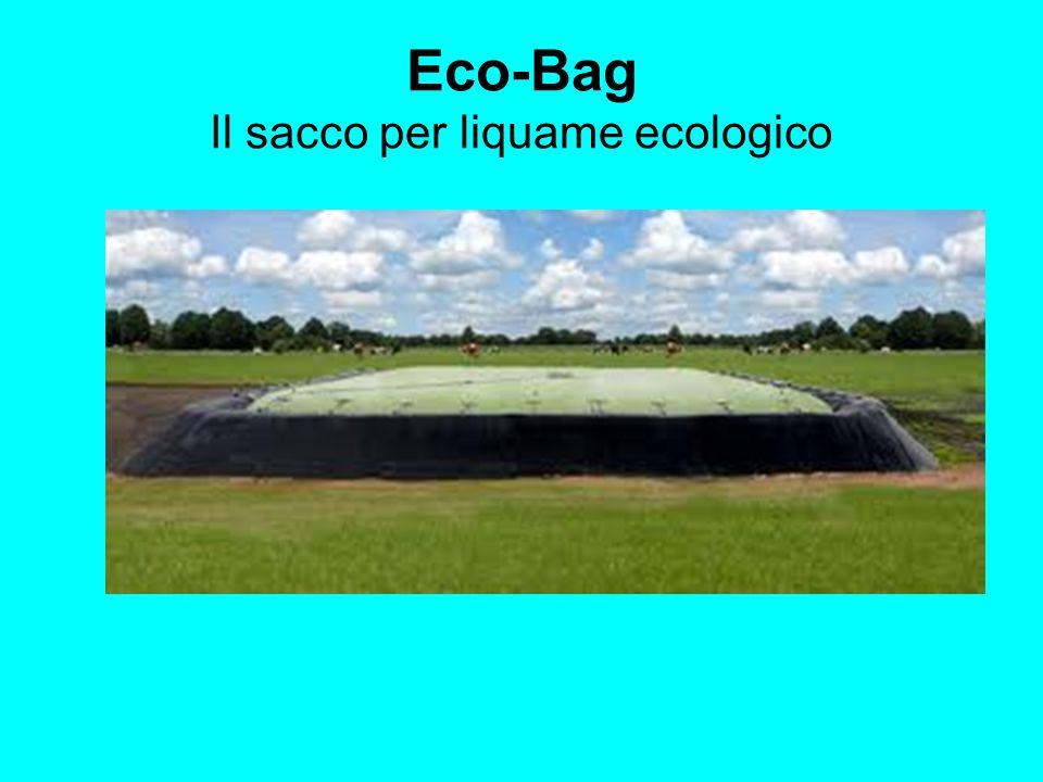 Eco-Bag Il sacco per liquame ecologico