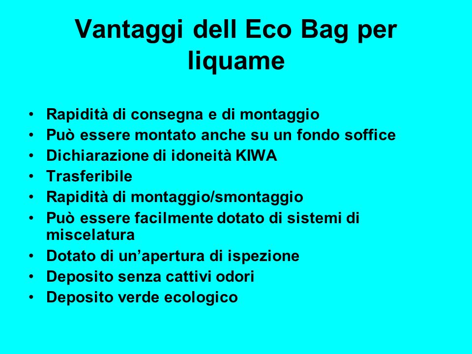 Vantaggi dell Eco Bag per liquame