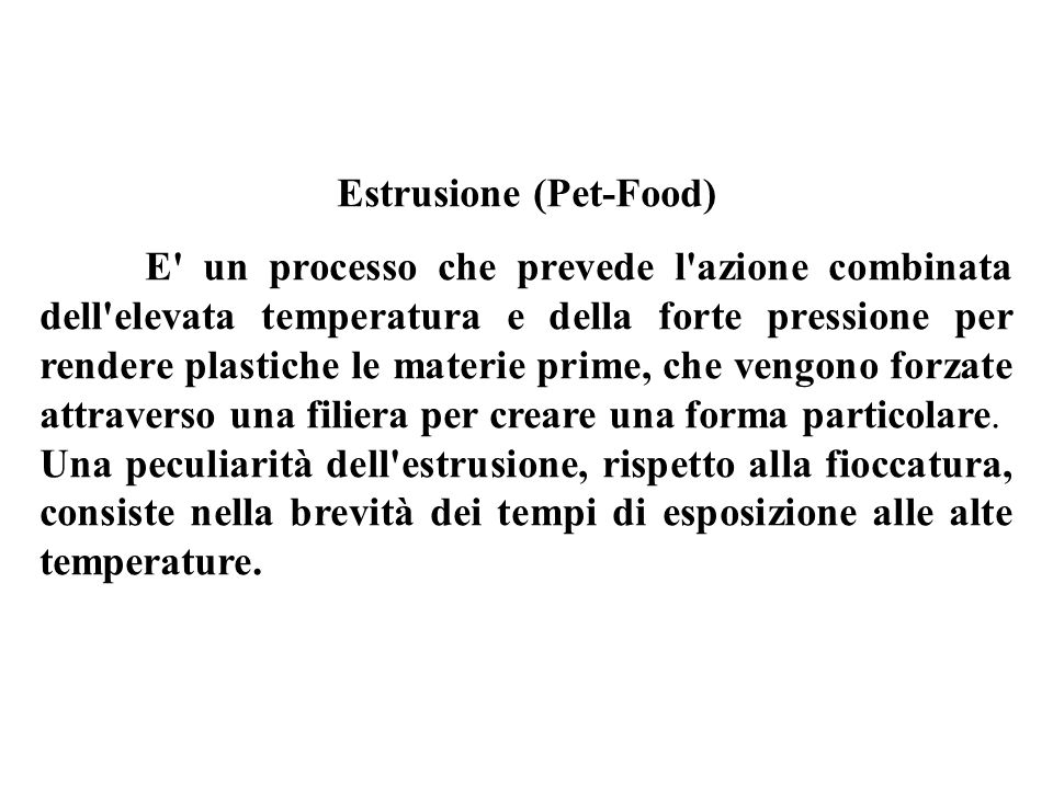 Estrusione (Pet-Food)