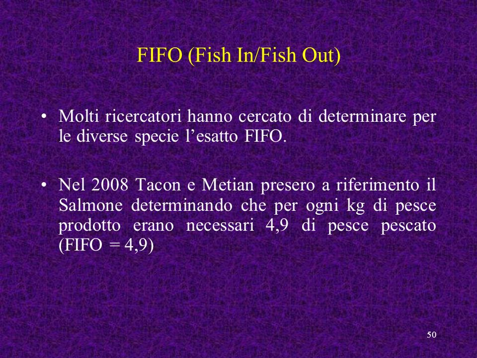 FIFO (Fish In/Fish Out)