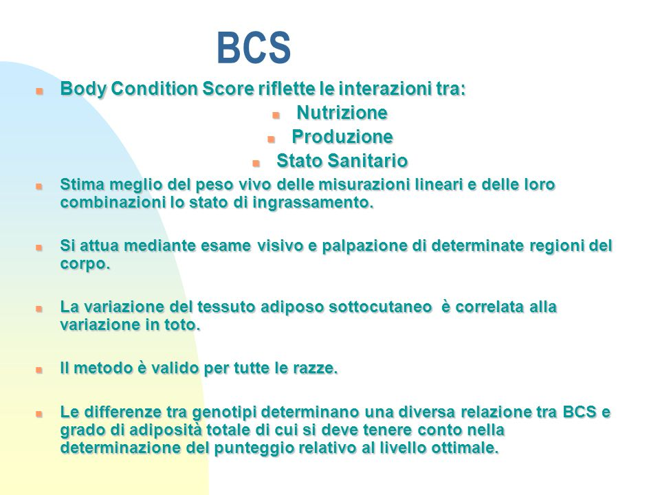 BCS Body Condition Score riflette le interazioni tra: Nutrizione