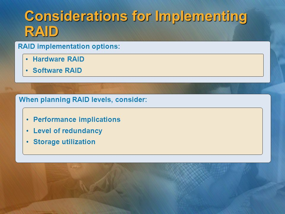 Considerations for Implementing RAID