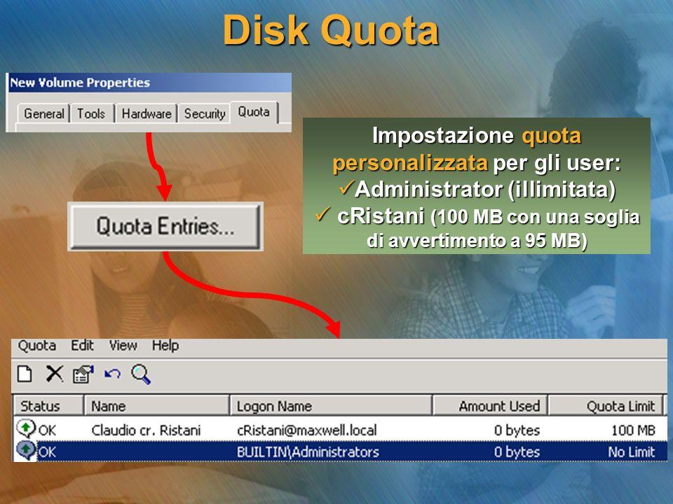 Disk Quota Impostazione quota personalizzata per gli user: