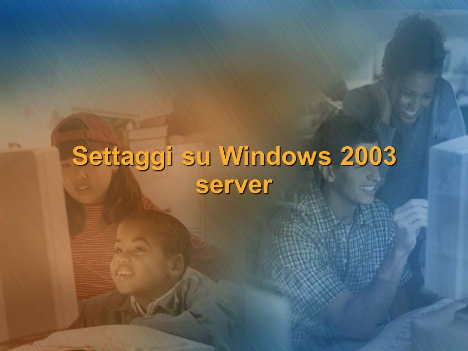 Settaggi su Windows 2003 server
