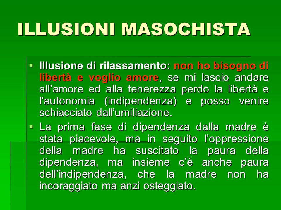 ILLUSIONI MASOCHISTA