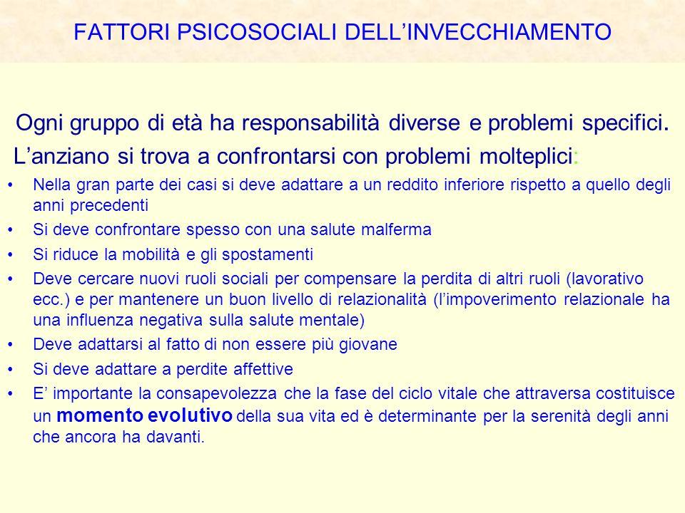 FATTORI PSICOSOCIALI DELL'INVECCHIAMENTO