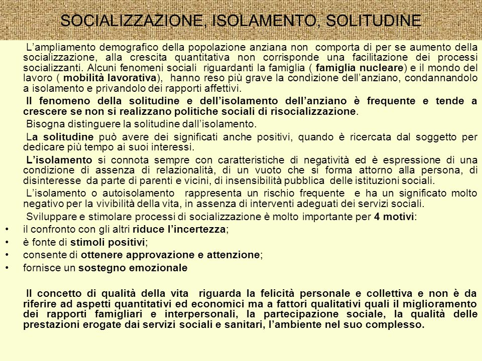 SOCIALIZZAZIONE, ISOLAMENTO, SOLITUDINE