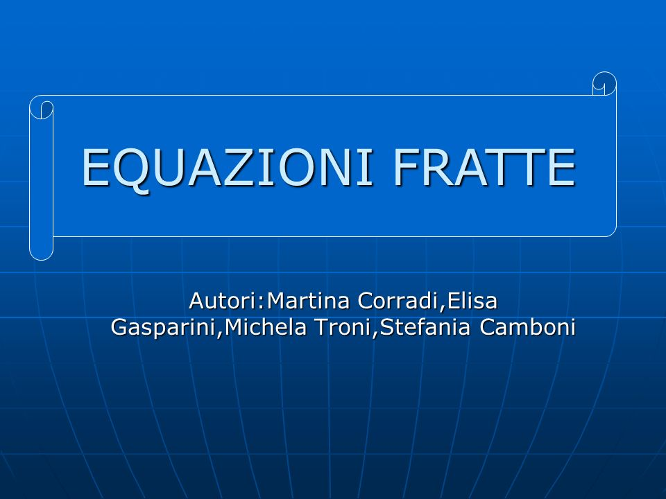 Autori:Martina Corradi,Elisa Gasparini,Michela Troni,Stefania Camboni