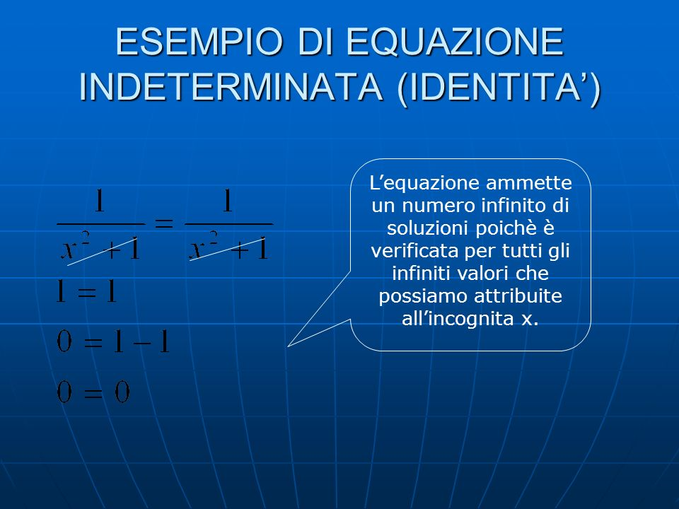 ESEMPIO DI EQUAZIONE INDETERMINATA (IDENTITA')