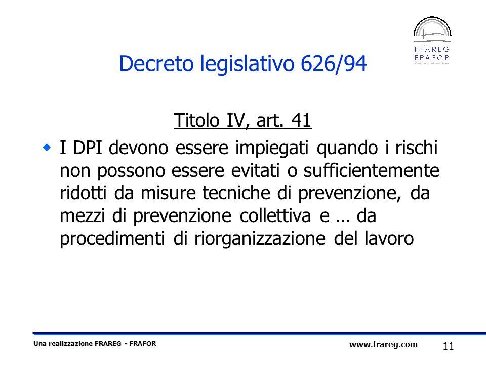 Decreto legislativo 626/94 Titolo IV, art. 41