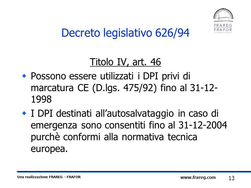 Decreto legislativo 626/94 Titolo IV, art. 46