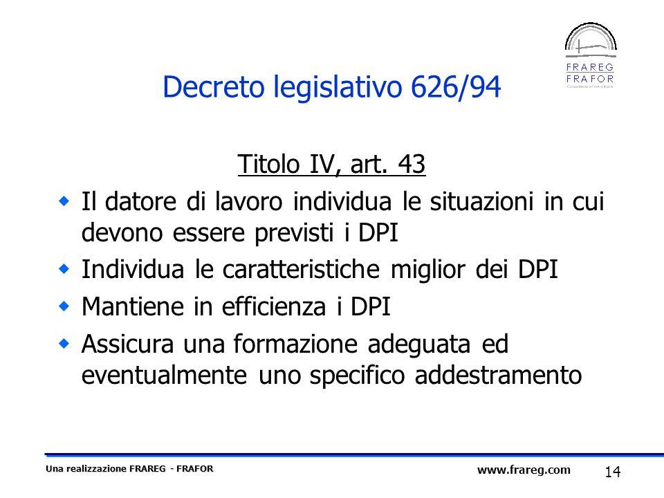 Decreto legislativo 626/94 Titolo IV, art. 43