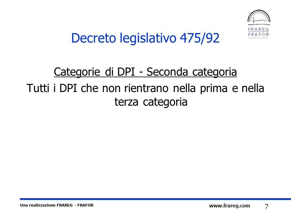 Decreto legislativo 475/92 Categorie di DPI - Seconda categoria